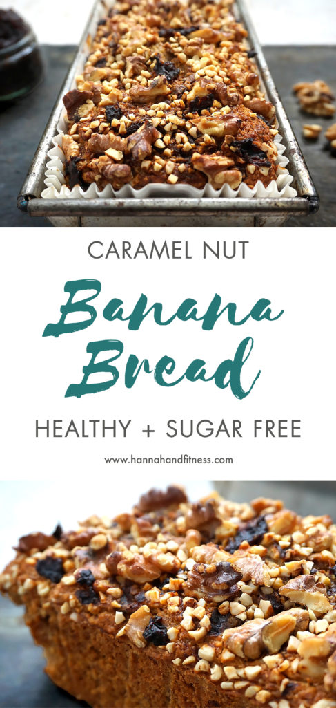 Healthy Caramel Nut Banana Bread Pinterest Image