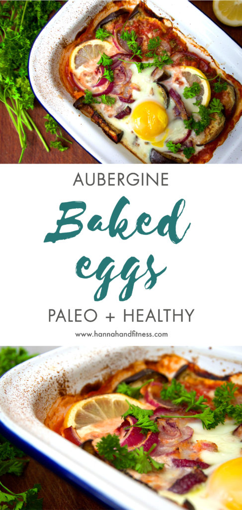 Paleo aubergine baked eggs. Full of flavour, low carb and healthy. A perfect savoury and protein packed breakfast for the weekend